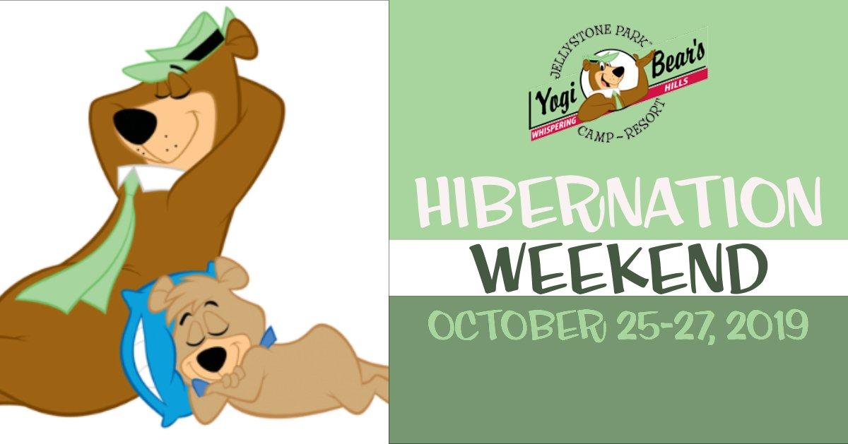 Hibernation Weekend - Whispering Hills Jellystone Park