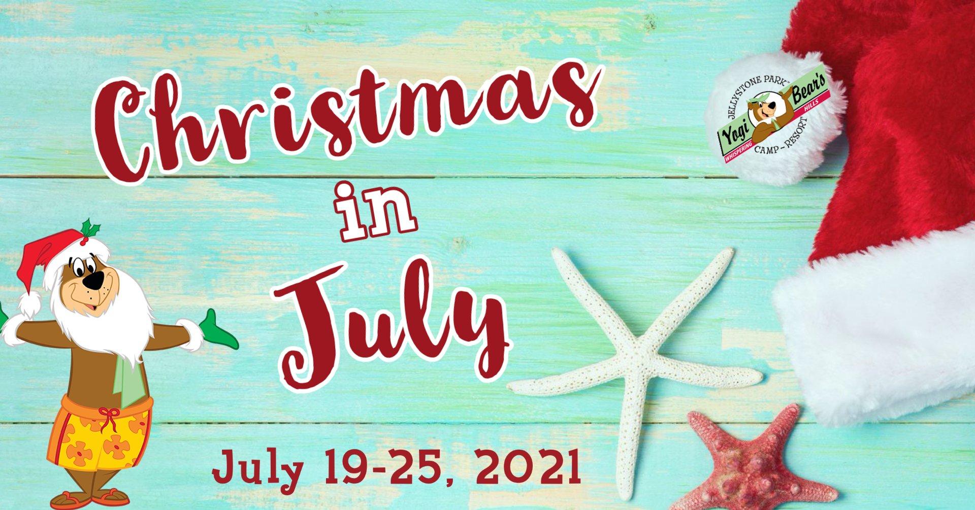 . Christmas In July 2021 Christmas In July Week Whispering Hills Jellystone Park